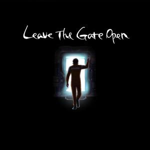 Leave The Gate Open / Ochunism