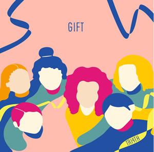 GIFT / TRI4TH